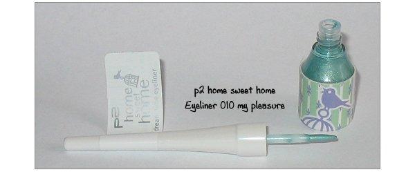 p2 home sweet home Eyeliner