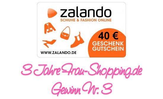 3 Jahre Frau Shopping Gewinnspiel - Gewinn Nr. 3 Zalando Gutschein im Wert von 40 Euro