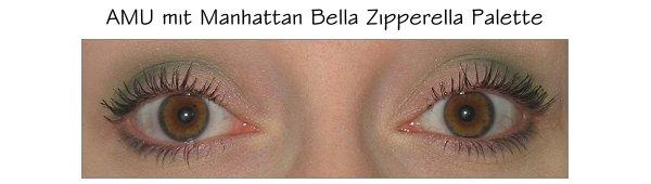 AMU mit Manhattan Bella Zipperella und Eyemazing Mascara