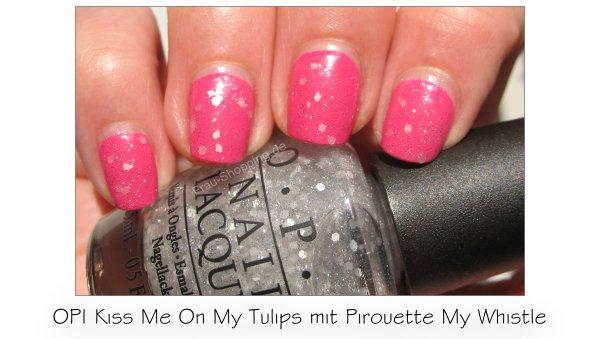 OPI Kiss Me On My Tulips mit OPI Pirouette My Whistle Swatch