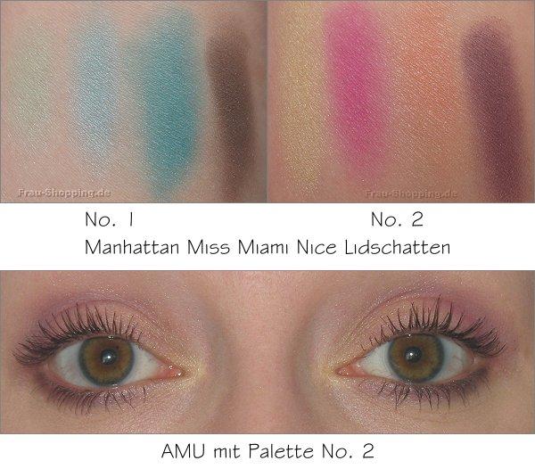 Manhattan Miss Miami Nice Lidschatten Swatch und AMU