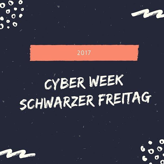 Angebote zur Cyber Week und Schwarzer Freitag 2017