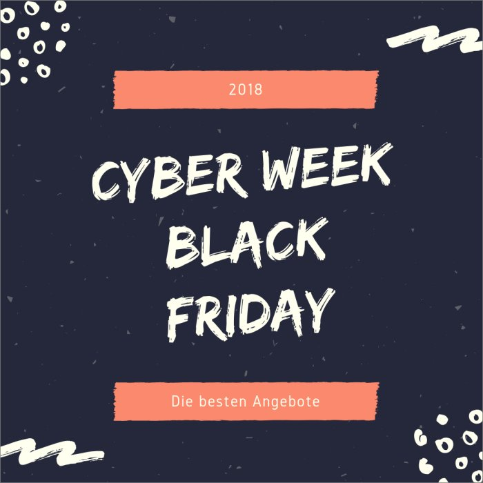 angebote und rabatte zur cyber week und black friday 2018. Black Bedroom Furniture Sets. Home Design Ideas