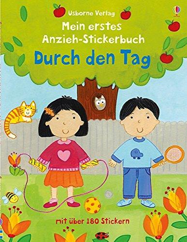 Mein erstes Anzieh-Stickerbuch: Durch den Tag